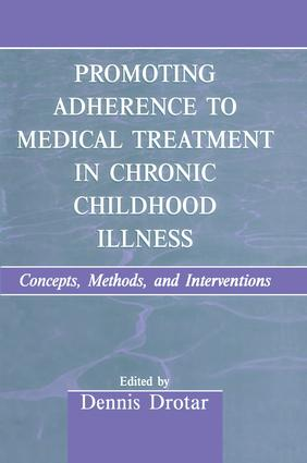 Promoting Adherence to Medical Treatment in Chronic Childhood Illness: Concepts, Methods, and Interventions, 1st Edition (Paperback) book cover