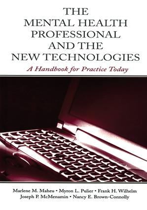 The Mental Health Professional and the New Technologies: A Handbook for Practice Today (Paperback) book cover