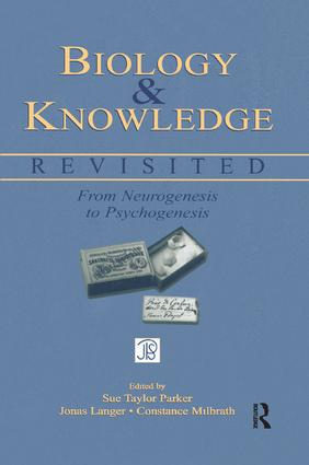 Biology and Knowledge Revisited: From Neurogenesis to Psychogenesis book cover