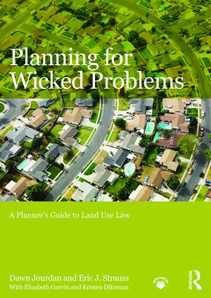 Planning for Wicked Problems: A Planner's Guide to Land Use Law book cover