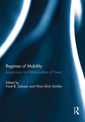 Regimes of Mobility: Imaginaries and Relationalities of Power (Hardback) book cover