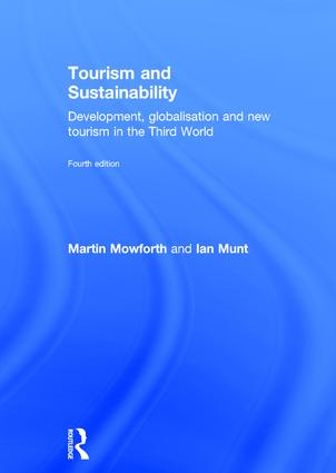 Tourism and Sustainability: Development, globalisation and new tourism in the Third World book cover