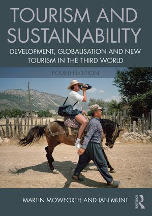 Tourism and Sustainability: Development, globalisation and new tourism in the Third World, 4th Edition (Paperback) book cover
