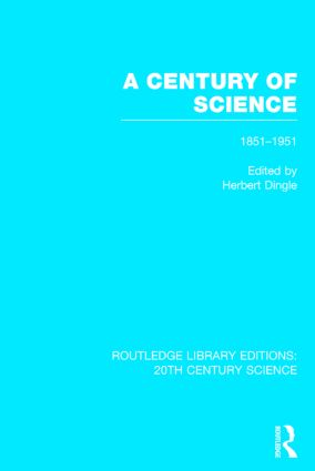 A Century of Science 1851-1951 (Hardback) book cover