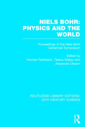 Niels Bohr: Physics and the World (Hardback) book cover