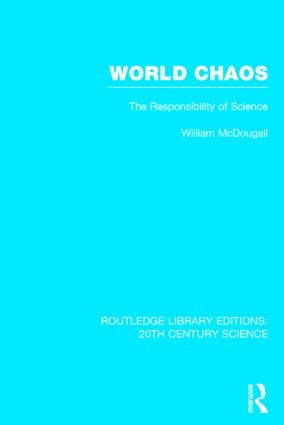 World Chaos: The Responsibility of Science (Hardback) book cover