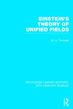 Einstein's Theory of Unified Fields: 1st Edition (Hardback) book cover