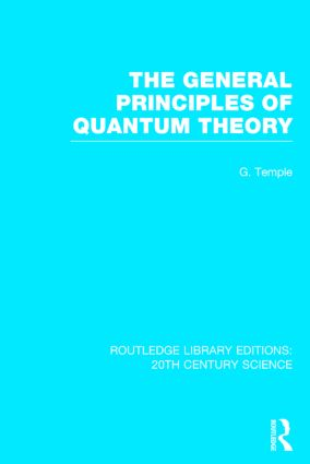 The General Principles of Quantum Theory (Hardback) book cover