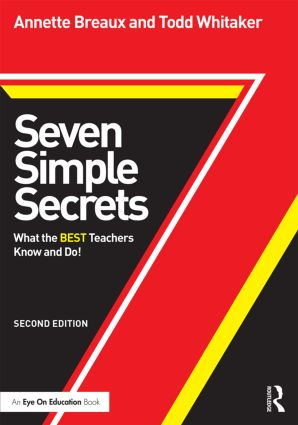 Seven Simple Secrets: What the BEST Teachers Know and Do!, 2nd Edition (Paperback) book cover