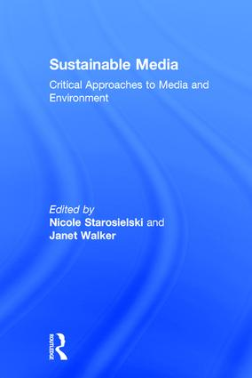 Sustainable Media: Critical Approaches to Media and Environment book cover