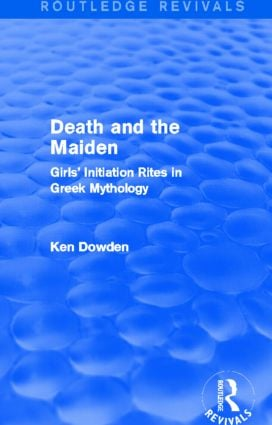 Death and the Maiden (Routledge Revivals)
