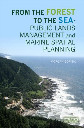 From the Forest to the Sea - Public Lands Management and Marine Spatial Planning