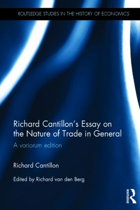 Richard Cantillon's Essay on the Nature of Trade in General