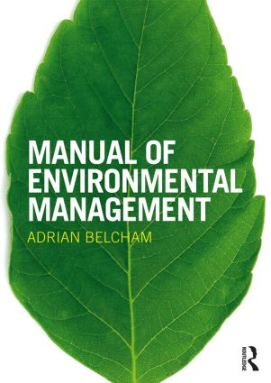 Manual of Environmental Management: 1st Edition (Hardback) book cover