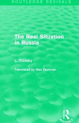 The Real Situation in Russia (Routledge Revivals): 1st Edition (Hardback) book cover