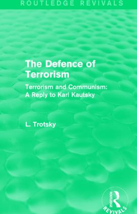 The Defence of Terrorism (Routledge Revivals)