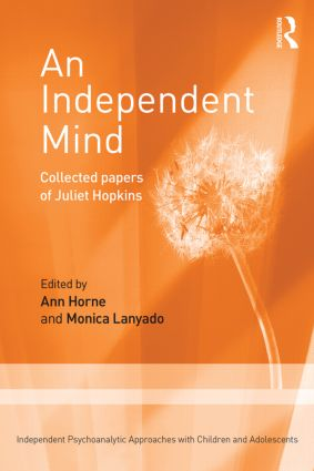 An Independent Mind: Collected papers of Juliet Hopkins book cover