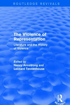The Violence of Representation (Routledge Revivals): Literature and the History of Violence (Hardback) book cover