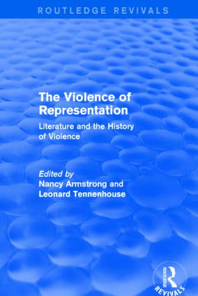 The Violence of Representation (Routledge Revivals): Literature and the History of Violence book cover