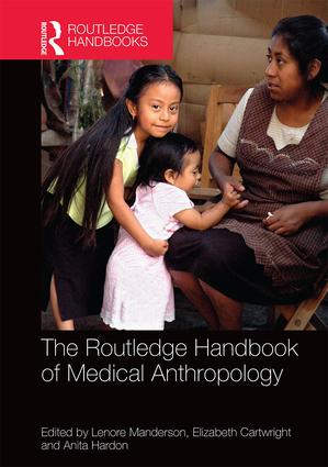 The Routledge Handbook of Medical Anthropology (Hardback) book cover