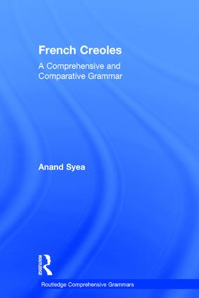 French Creoles: A Comprehensive and Comparative Grammar book cover