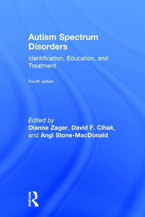 Autism Spectrum Disorders: Identification, Education, and Treatment, 4th Edition (Hardback) book cover