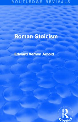 Roman Stoicism (Routledge Revivals): 1st Edition (Hardback) book cover