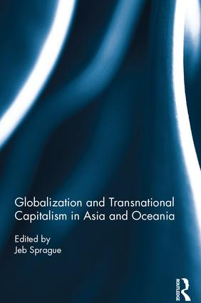 Globalization and Transnational Capitalism in Asia and Oceania: 1st Edition (Hardback) book cover