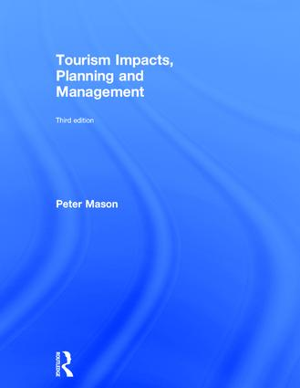 Tourism Impacts, Planning and Management: 3rd Edition (Hardback) book cover