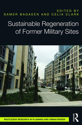 Sustainable Regeneration of Former Military Sites: 1st Edition (Hardback) book cover