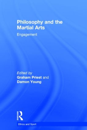 Philosophy and the Martial Arts: Engagement book cover