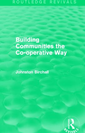 Building Communities (Routledge Revivals): The Co-operative Way, 1st Edition (Paperback) book cover