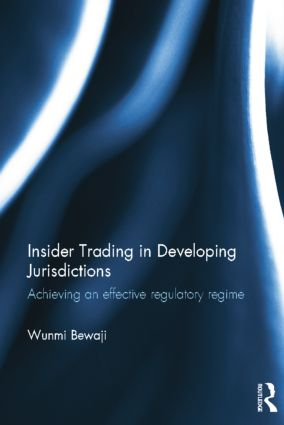 Insider Trading in Developing Jurisdictions: Achieving an effective regulatory regime book cover