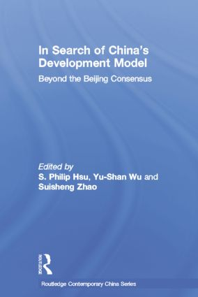 In Search of China's Development Model: Beyond the Beijing Consensus, 1st Edition (Paperback) book cover