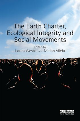 The Earth Charter, Ecological Integrity and Social Movements book cover
