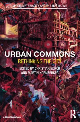 Urban Commons: Rethinking the City, 1st Edition (Hardback) book cover
