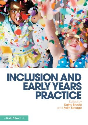 Inclusion and Early Years Practice: 1st Edition (Paperback) book cover