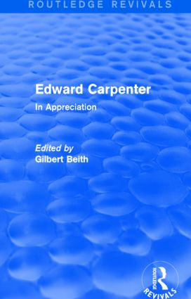 Edward Carpenter (Routledge Revivals)