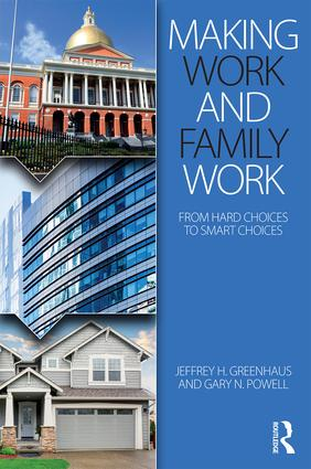 Making Work and Family Work: From hard choices to smart choices (Paperback) book cover