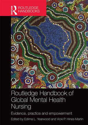 Routledge Handbook of Global Mental Health Nursing: Evidence, Practice and Empowerment book cover