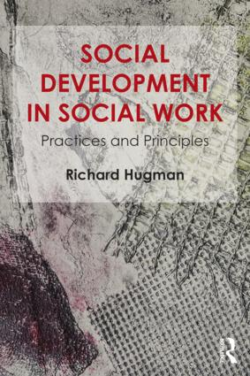 Social Development in Social Work: Practices and Principles, 1st Edition (Paperback) book cover
