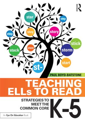 Teaching ELLs to Read: Strategies to Meet the Common Core, K-5 book cover