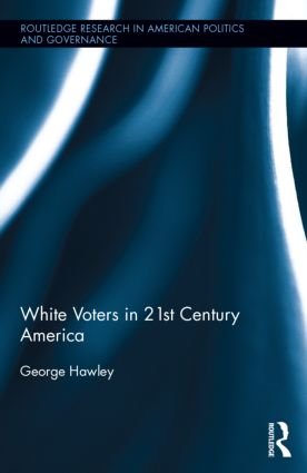 White Voters in 21st Century America: 1st Edition (Hardback) book cover