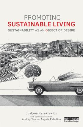 Promoting Sustainable Living: Sustainability as an Object of Desire book cover
