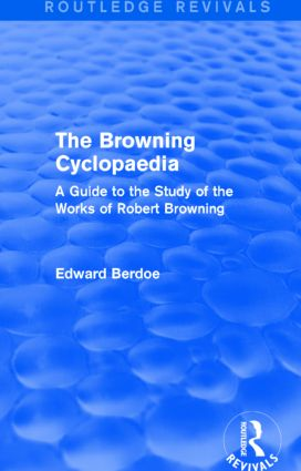 The Browning Cyclopaedia (Routledge Revivals)