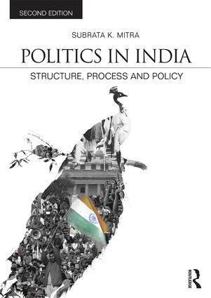 Politics in India: Structure, Process and Policy, 2nd Edition (Paperback) book cover