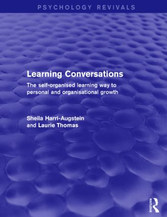 Learning Conversations: The Self-Organised Learning Way to Personal and Organisational Growth, 1st Edition (Paperback) book cover