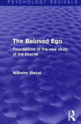 The Beloved Ego (Psychology Revivals)