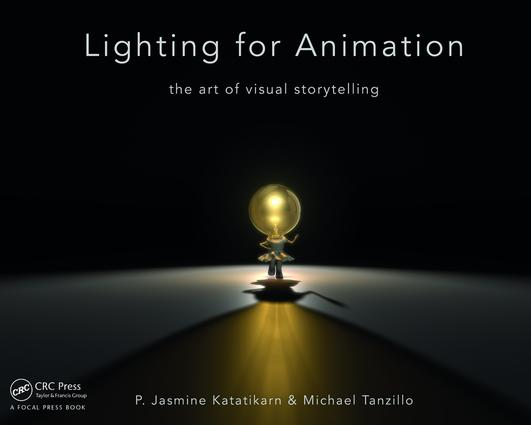 Lighting for Animation: The Art of Visual Storytelling, 1st Edition (Paperback) book cover