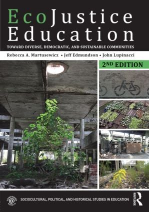 EcoJustice Education: Toward Diverse, Democratic, and Sustainable Communities book cover
